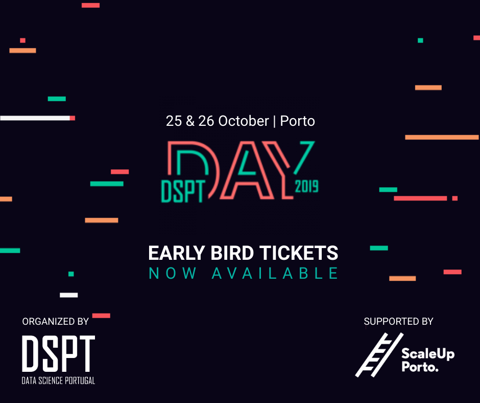 DSPT Day – A Data Science Conference – October 25/26, Porto – Portugal